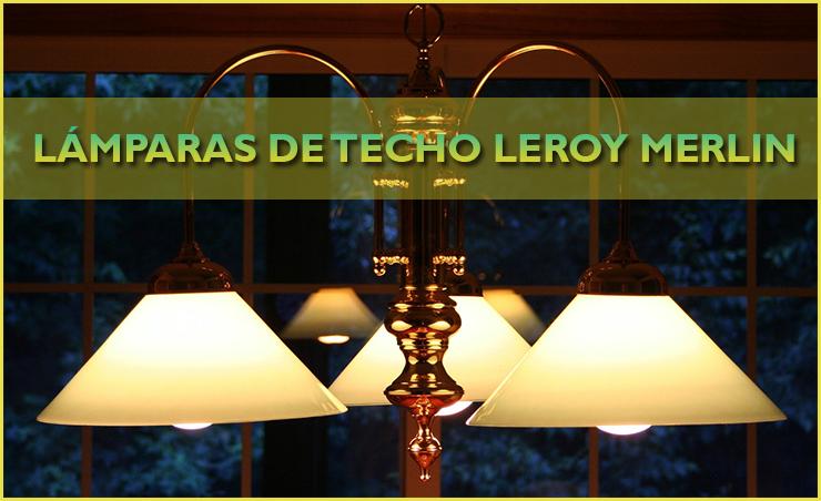 Lámparas de techo Leroy Merlin